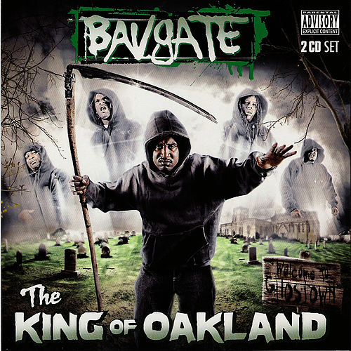 The King Of Oakland by Bavgate