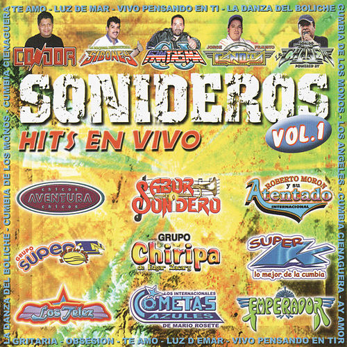 Play & Download Sonideros Hits En Vivo Vol. 1 by Various Artists | Napster