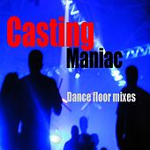 Play & Download Casting by Maniac | Napster
