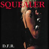 Play & Download D.f.r. by Squealer | Napster