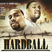 Bullys Wit Fullys - Hardball by Killa Tay