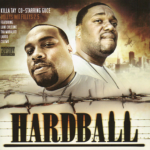 Play & Download Bullys Wit Fullys - Hardball by Killa Tay | Napster
