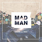 Play & Download Mad Man (feat. Riko) by Caspa | Napster