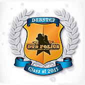 Play & Download Dub Police Class of 2013 by Various Artists | Napster
