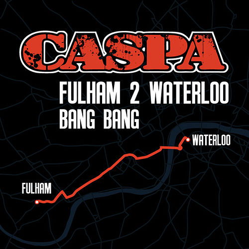 Fulham 2 Waterloo EP by Caspa