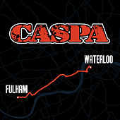 Play & Download Fulham 2 Waterloo by Caspa | Napster