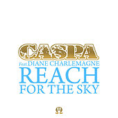 Play & Download Reach for the Sky (feat. Diane Charlemagne) by Caspa | Napster