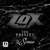 The Trinity 2nd Sermon - EP by The Lox