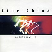Play & Download No One Knows by Fine China | Napster