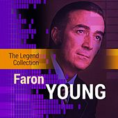 Play & Download The Legend Collection: Faron Young by Faron Young | Napster