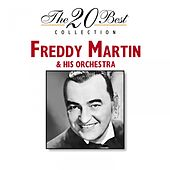The 20 Best Collection by Freddy Martin