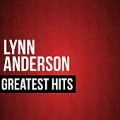 Play & Download Lynn Anderson Greatest Hits by Lynn Anderson | Napster
