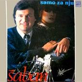 Play & Download Samo za nju by Saban Saulic | Napster