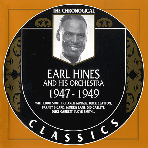 1947-1949 by Earl Fatha Hines