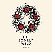 Play & Download Holidays by The Lonely Wild | Napster