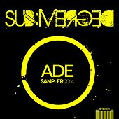Play & Download ADE Sampler 2014 - EP by Various Artists | Napster