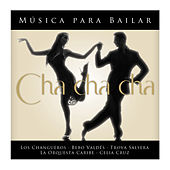 Música para Bailar Cha Cha Cha by Various Artists
