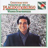 Christmas with Plácido Domingo by Placido Domingo