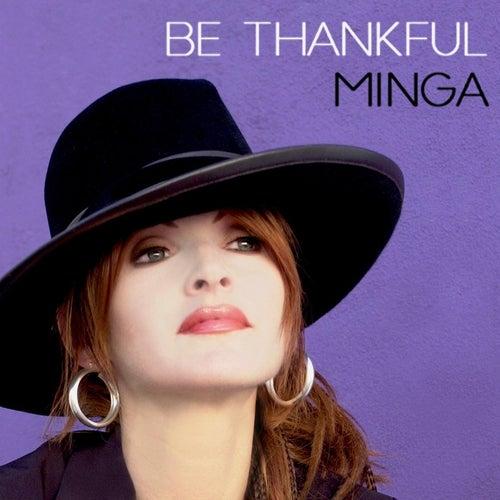 Be Thankful (feat. Calvin Baugh) by Minga