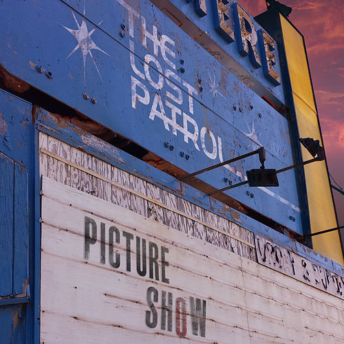Play & Download Picture Show by The Lost Patrol | Napster
