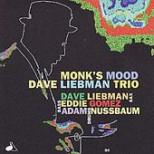 Monk's Mood by David Liebman