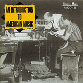 Play & Download An Introduction to American Music by Various Artists | Napster