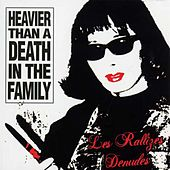 Play & Download Heavier Than A Death In The Family by Les Rallizes Denudes | Napster