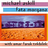 Play & Download Fata Morgana by Michael Askill | Napster