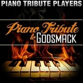 Piano Tribute to Godsmack by Piano Tribute Players