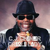 Play & Download Creole Lady by C.J. Chenier | Napster