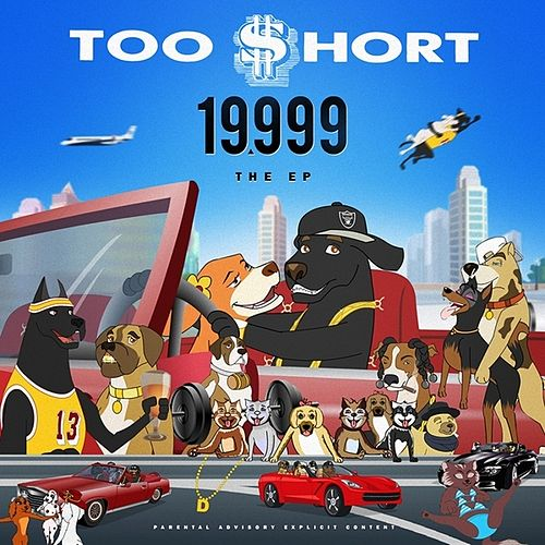 Play & Download 19,999 - Ep by Too Short | Napster