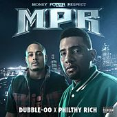 MPR (Money Power Respect) by Philthy Rich