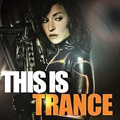 This Is Trance by Various Artists