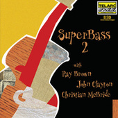 Play & Download Super Bass, Vol. 2 by Ray Brown | Napster