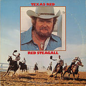 Play & Download Texas Red by Red Steagall | Napster