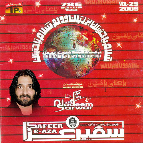 Play & Download Ya Ali Ya Husssain, Vol. 29 by Nadeem Sarwar | Napster