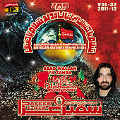 Play & Download Abad Wallah Ya Zahra, Vol. 32 by Nadeem Sarwar | Napster