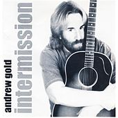 Play & Download Intermission by Andrew Gold | Napster