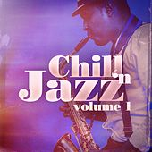 Play & Download Chill 'n Jazz, Vol. 1 (Relaxing Instrumental Jazz) by Various Artists | Napster