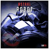 Robot by Astral