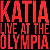 Katia Live at the Olympia by Katia Guerreiro