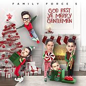 Play & Download God Rest Ye Merry Gentlemen by Family Force 5 | Napster