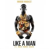 Like A Man (feat. Rich Homie Quan by Boosie Badazz