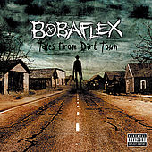 Play & Download Tales from Dirt Town by Bobaflex | Napster