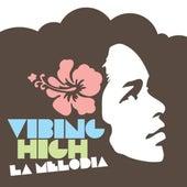Vibing High by La Melodia