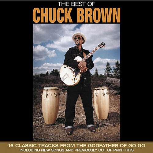 Play & Download The Best of Chuck Brown by Chuck Brown | Napster