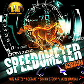 Play & Download SpeedoMeter Riddim by Various Artists | Napster