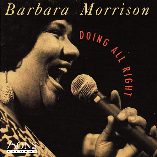Play & Download Doing All Right by Barbara Morrison | Napster