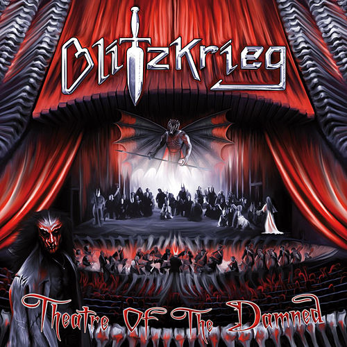Play & Download Theatre of the Damned by Blitzkrieg (Metal) | Napster