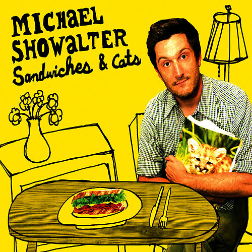 Play & Download Sandwiches & Cats by Michael Showalter | Napster
